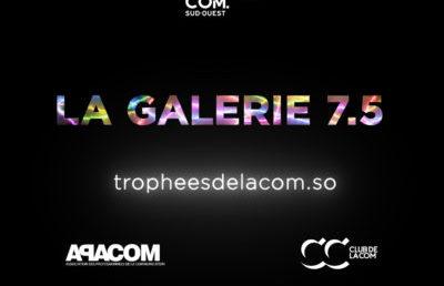 La Galerie 7.5 : un événement à distance riche en contenu
